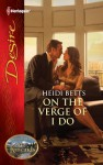 On the Verge of I Do - Heidi Betts