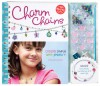 Charm Chains: Create Simple Wire Jewelry - Anne Akers Johnson