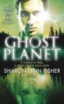 [Ghost Planet] (By: Sharon Lynn Fisher) [published: October, 2012] - Sharon Lynn Fisher