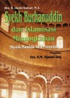Syekh Burhanuddin dan Islamisasi Minangkabau: Syarak Mandaki Adat Manurun - Duski Samad