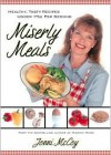 Miserly Meals: Healthy, Tasty Recipes Under 75 Cents Per Serving - Jonni McCoy
