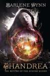 Chandrea - The Return of the Avatar Queen - Marlene Wynn, John C. McClain
