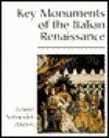 Key Monuments Of The Italian Renaissance - Laurie Schneider Adams
