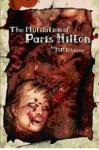 The Mutilation of Paris Hilton - M.P. Johnson