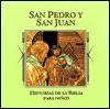 San Pedro y San Juan (Historias de la Biblia para ninos) (Spanish Edition) - Jaime Serrano