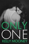 Only One - Kelly Mooney