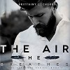 The Air He Breathes - Brittainy C. Cherry, Brian Pallino, Erin Mallon