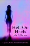 Hell on Heels - A Quincy Harker, Demon Hunter Novella - John G. Hartness, Melissa Gilbert