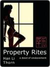 Property Rites - Han Li Thorn