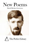 New Poems - David Herbert Lawrence, The Perfect Library