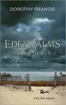 Eden Palms Murder - Dorothy Brenner Francis