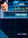 Effective Interviews: The Essential Guide to Thinking and Working Smarter. - Jenny Rogers