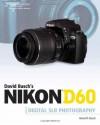 David Busch's Nikon D60 Guide to Digital SLR Photography - David D. Busch