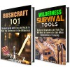 Bushcraft Survival Box Set: Wilderness Survival Guide with Hacks, Tips and Tools to Keep You Safe (IMAGES INCLUDED) (Prepper's Guide) - Calvin Hale, Michael Hansen
