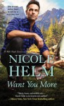 Want You More (A Mile High Romance #3) - Nicole Helm