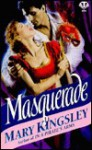 Masquerade - Mary Kingsley