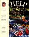 Help: healthy exchanges lifetime plan - JoAnna M. Lund