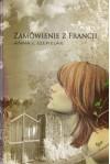 Zamówienie z Francji - Anna J. Szepielak