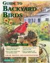 Guide to Backyard Birds - Julie Rach Mancini, Pamela L. Higdon, Michele Earle-Bridges