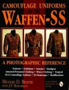 Camouflage Uniforms of the Waffen-SS: A Photographic Reference (Schiffer Military / Aviation History) - Michael D. Beaver