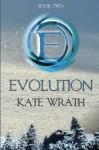 Evolution (Volume 2) - Kate Wrath