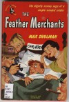The Feather Merchants - Max Shulman, William Crawford