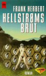 Hellstroms Brut - Frank Herbert, Walter Brumm