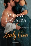 Lady Vice - Wendy LaCapra
