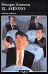 El Asesino - Georges Simenon