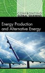 Energy Production and Alternative Energy - Debra A. Miller