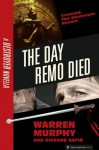 The Day Remo Died (The Destroyer #0) - Warren Murphy, Richard Ben Sapir