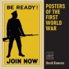 Posters of the First World War - David Bownes