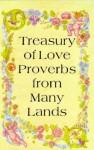 Treasury of Love Proverbs from Many Lands - Davidovic Mladen
