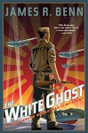 The White Ghost (A Billy Boyle WWII Mystery) - James R. Benn