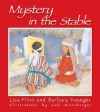 Mystery in the Stable - Lisa Flinn, Barbara Younger