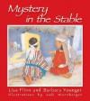 Mystery in the Stable - Lisa Flinn, Barbara Younger