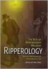 Ripperology: The Best of Ripperologist Magazine - Paul Begg