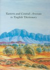 Eastern and Central Arrernte to English Dictionary - John Henderson, Veronica Dobson