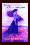 The Plainswoman - Irene Bennett Brown