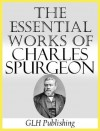 The Essential Works of Charles Spurgeon - Charles H. Spurgeon