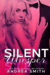 Silent Whisper - Andrea Smith, Erik Gevers