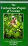 The Fundamental Purpose of Existence - Adi Da Samraj