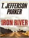 Iron River: A Charlie Hood Novel - T. Jefferson Parker