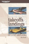 Making Perfect Takeoffs and Landings in Light Airplanes - Ron Fowler