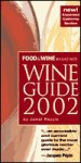 Food & Wine Magazine's Wine Guide 2002: New Expanded California Section - Jamal Rayyis