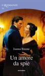 Un amore da spie - Joanna Bourne