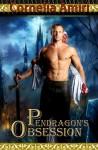 Pendragon's Obsession - Cornelia Amiri, Michelle Levigne, Julie Darcy (cover artist)