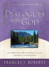 Dialogues with God - Frances J. Roberts