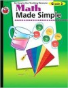 Math Made Simple, Grade 3 - Robyn Silbey