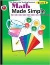 Math Made Simple, Grade 3 - Robyn Silbey